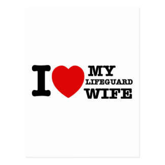 I love my Lifeguard wife Postcard