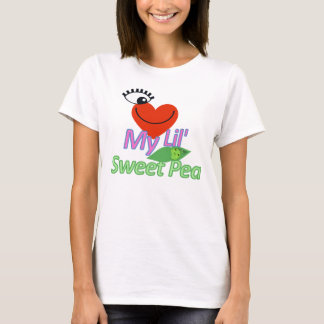 I Love My Lil' Sweet Pea T-Shirt