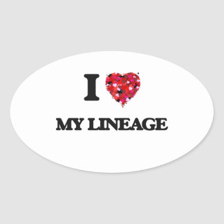 I Love My Lineage Oval Sticker