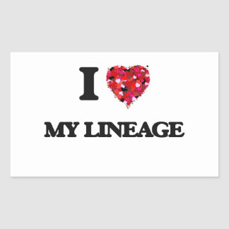 I Love My Lineage Rectangular Sticker