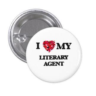 I love my Literary Agent 1 Inch Round Button