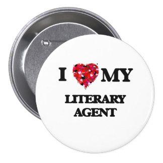 I love my Literary Agent 3 Inch Round Button