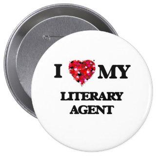 I love my Literary Agent 4 Inch Round Button