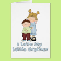 I Love My Little Brother 4 Card