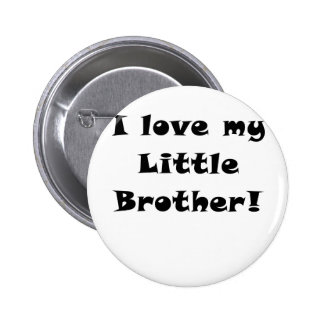 I Love my Little Brother Buttons
