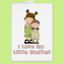 I Love My Little Brother Girl and Boy Card
