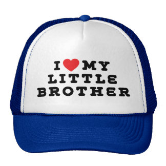 I Love My Little Brother Trucker Hat