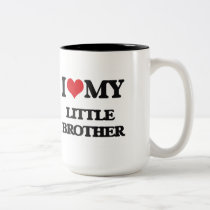 I love my little Brother Two-Tone Coffee Mug