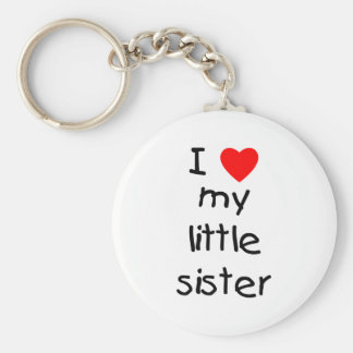 I Love My Little Sister Basic Round Button Keychain