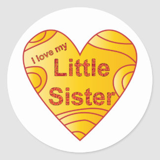 I love my little sister classic round sticker