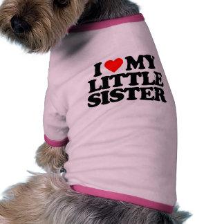 I LOVE MY LITTLE SISTER PET TEE