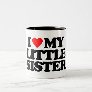 I LOVE MY LITTLE SISTER Two-Tone COFFEE MUG