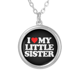I LOVE MY LITTLE SISTER ROUND PENDANT NECKLACE