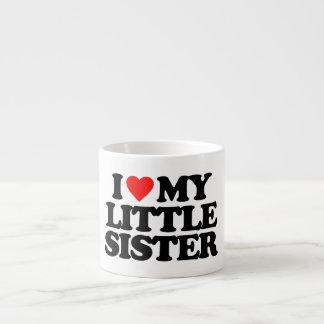 I LOVE MY LITTLE SISTER 6 OZ CERAMIC ESPRESSO CUP