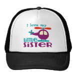 I love my Little Sister Trucker Hat