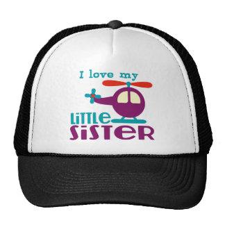 I love my Little Sister Trucker Hat
