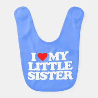 I LOVE MY LITTLE SISTER BABY BIBS