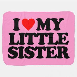 I LOVE MY LITTLE SISTER STROLLER BLANKETS