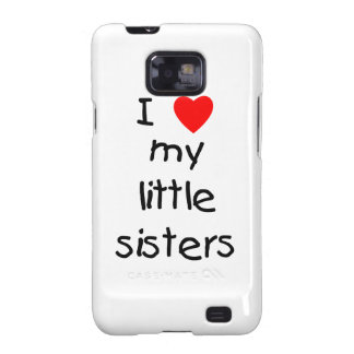 I Love My Little Sisters Samsung Galaxy SII Case