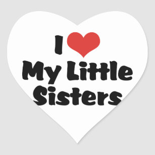 I Love My Little Sister Stickers Zazzle