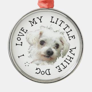 I Love My Little White Dog - Maltese Christmas Tree Ornaments