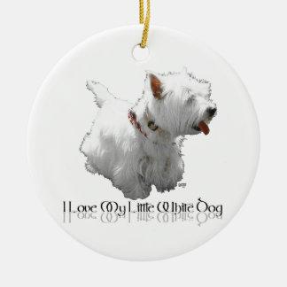 I Love My Little White Dog - Westie Ceramic Ornament