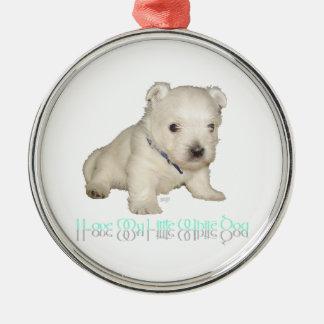 I Love My Little White Dog - Westie Puppy Metal Ornament