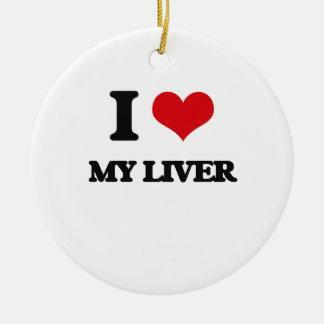 I Love My Liver Ceramic Ornament