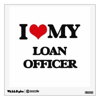I love my Loan Officer Wall Sticker