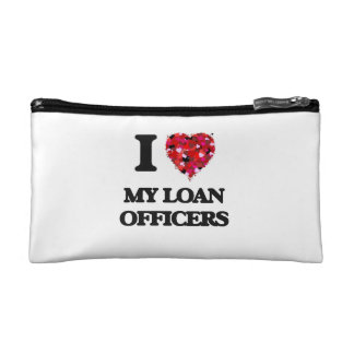 I Love My Loan Officers Cosmetic Bags
