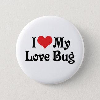 I Love My Love Bug Button