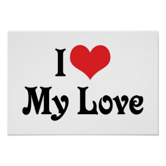 I Love My Love Poster