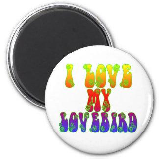 I Love My Lovebird Magnet