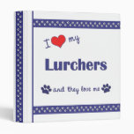 I Love My Lurchers (Multiple Dogs) 3 Ring Binder