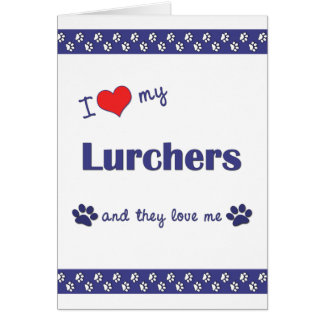 I Love My Lurchers (Multiple Dogs) Card