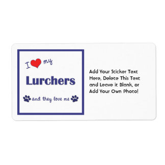 I Love My Lurchers (Multiple Dogs) Label