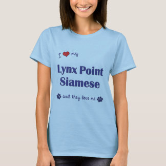 I Love My Lynx Point Siamese (Multiple Cats) T-Shirt