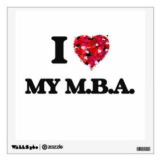 I Love My M.B.A. Room Stickers