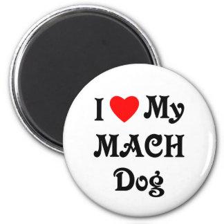 I Love My MACH Dog 2 Inch Round Magnet