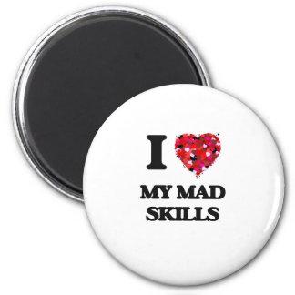 I Love My Mad Skills 2 Inch Round Magnet
