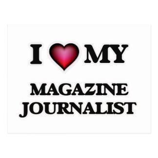 I love my Magazine Journalist Postcard
