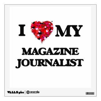 I love my Magazine Journalist Wall Decor
