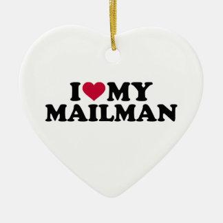 I love my mailman ceramic ornament