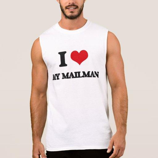 I Love My Mailman Sleeveless Shirts Tank Tops, Tanktops Shirts