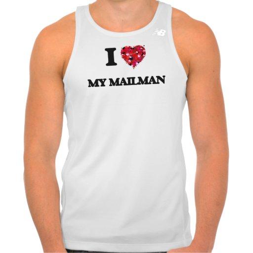 I Love My Mailman T-shirts Tank Tops, Tanktops Shirts
