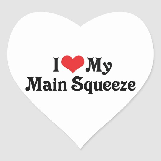I Love My Main Squeeze Heart Sticker