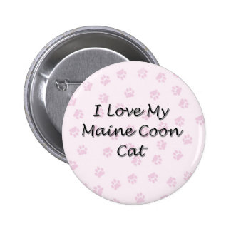 I Love My Maine Coon Cat Pinback Button