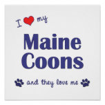 I Love My Maine Coons (Multiple Cats) Print