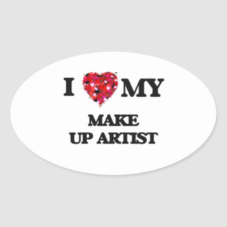 I love my Make Up Artist Oval Sticker