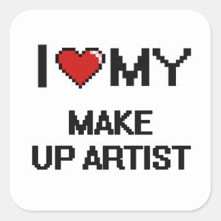 I love my Make Up Artist Square Sticker